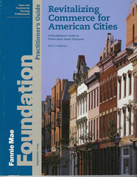 Revitalizing Commerce for American Cities: A Practitioner's Guide to Urban Main Streets